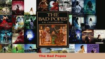 Read  The Bad Popes PDF Free