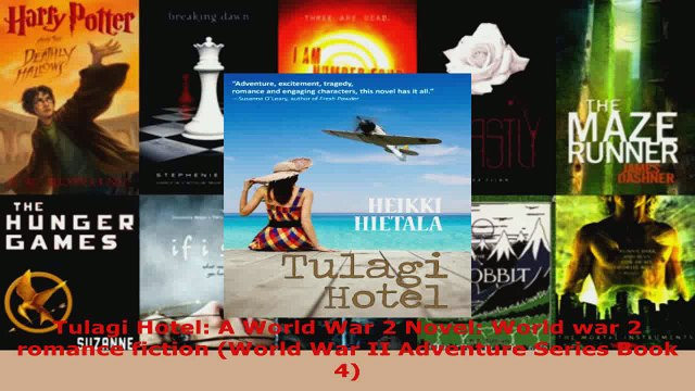 Read  Tulagi Hotel A World War 2 Novel World war 2 romance fiction World War II Adventure Ebook Online