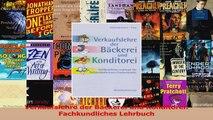 Lesen  Verkaufslehre der Bäckerei und Konditorei Fachkundliches Lehrbuch Ebook Frei