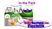 In the Park (French Lesson 09) CLIP - Dans le Parc, French Sports, Français Sportif, Foot