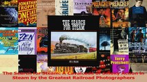The Search for Steam A Cavalcade of Smoky Action in Steam by the Greatest Railroad Download