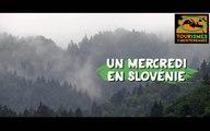 Tourismes de la Méditerranée - Jour 65: Un mercredi en Slovénie