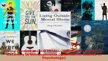 Read  Living Outside Mental Illness Qualitative Studies of Recovery in Schizophrenia EBooks Online