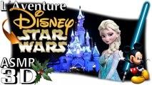 L'Aventure DISNEY - STAR WARS ( Noël et Lazer) French ASMR binaural (Français, soft spoken, vlog)