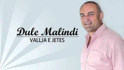 Dule Malindi - Vallja e jetes (Official Video HD)