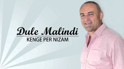 Dule Malindi - Kenge per Nizam (Official Video HD)