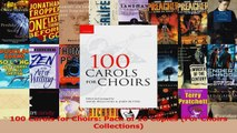 PDF Download  100 Carols for Choirs Pack of 10 Copies For Choirs Collections Read Online