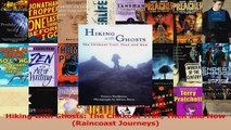 PDF Download  Hiking with Ghosts The Chilkoot Trail Then and Now Raincoast Journeys Read Full Ebook