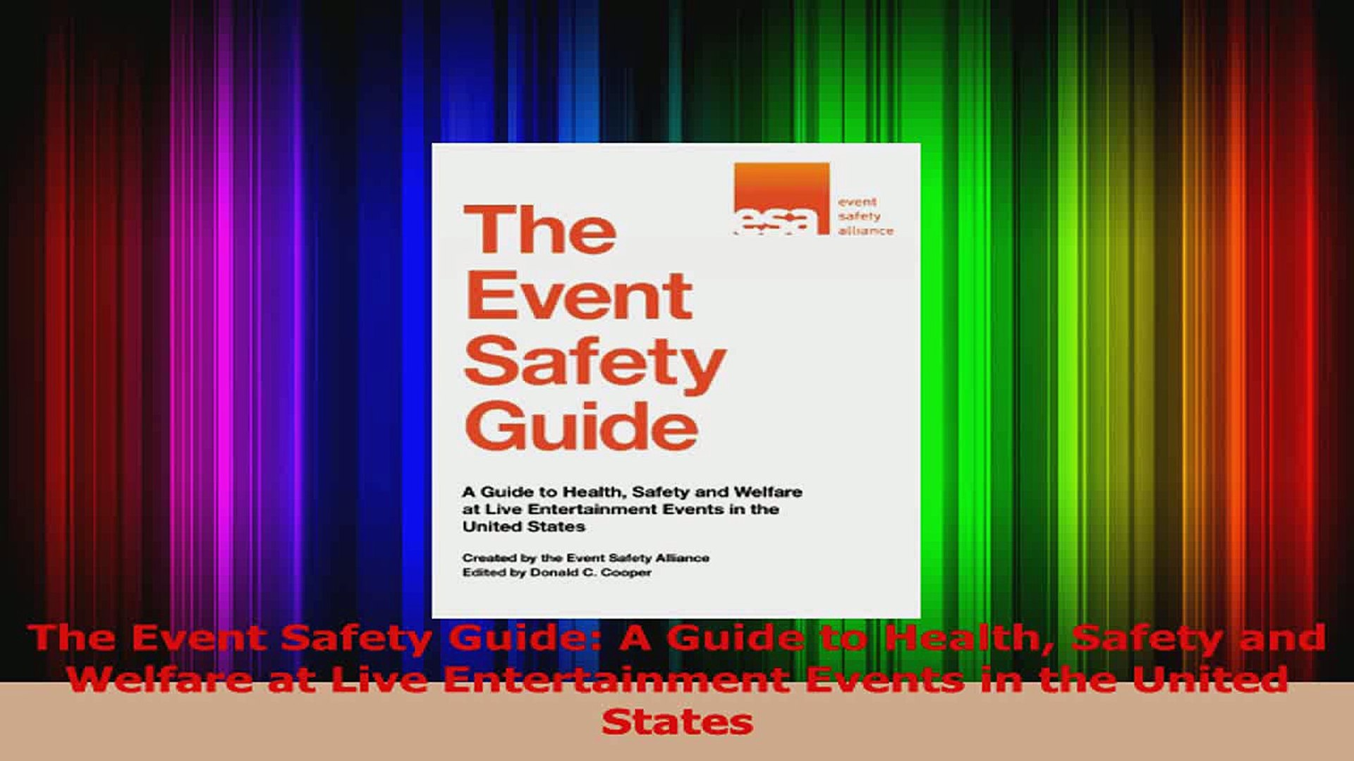 PDF Download  The Event Safety Guide A Guide to Health Safety and Welfare at Live Entertainment Even