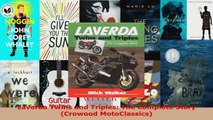 Read  Laverda Twins and Triples The Complete Story Crowood MotoClassics Ebook Free