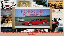 PDF Download  Porsche 924 and 944 A Collectors Guide Collectors Guides Download Full Ebook