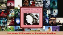 Read  Marianne Williamson on Emotional Healing Ebook Free