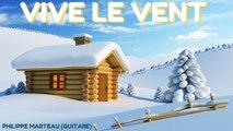 Philippe Marteau - Vive le vent - Les plus beaux airs de Noël à la guitare