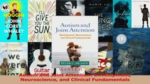 PDF Download  Autism and Joint Attention Development Neuroscience and Clinical Fundamentals Read Full Ebook