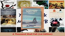 Read  A Thousand Shall Fall 1st Edition EBooks Online