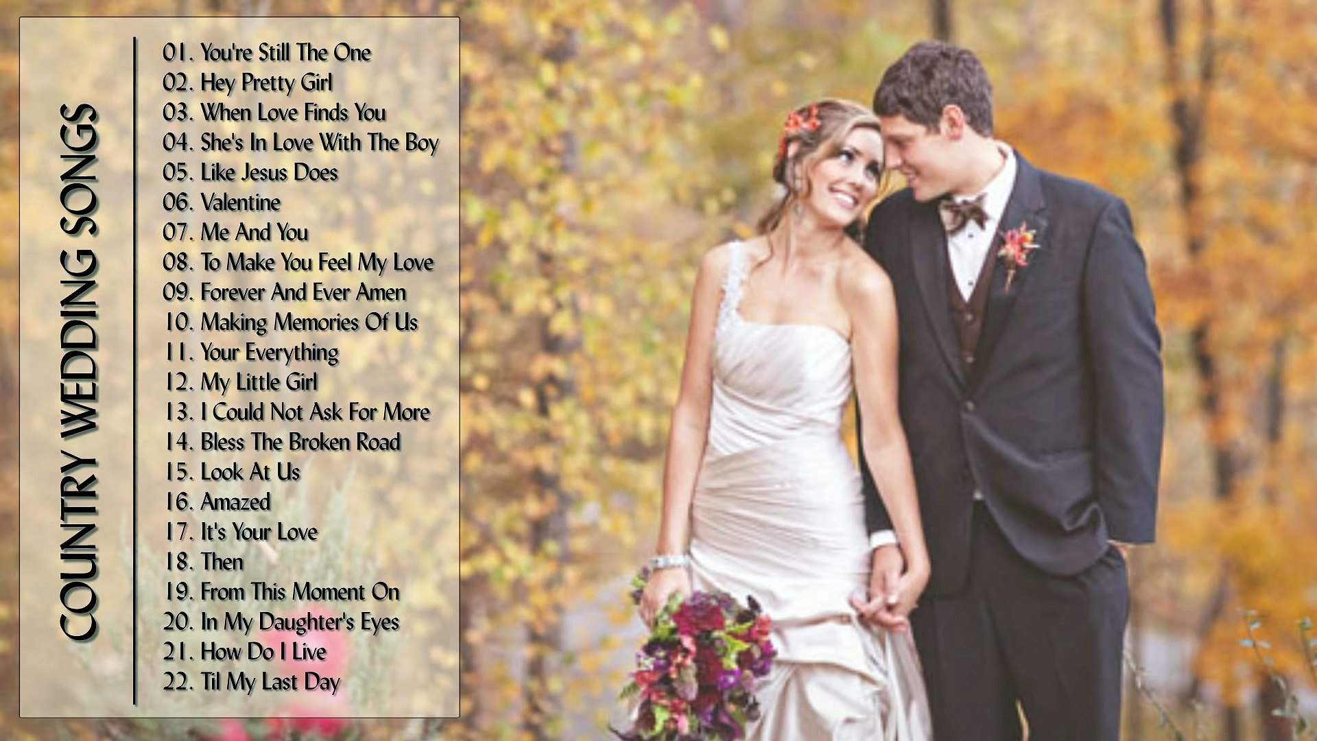 Country Love Songs For Wedding - Country Wedding Songs #2