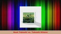Download  Beat Takeshi vs Takeshi Kitano EBooks Online