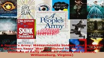Read  A Peoples Army Massachusetts Soldiers and Society in the Seven Years War Published for Ebook Online