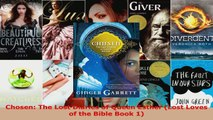 Read  Chosen The Lost Diaries of Queen Esther Lost Loves of the Bible Book 1 PDF Online