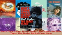 PDF Download  Dont Think Twice Its All Right  Bob Dylan the Early Years The Stories Behind Every Download Full Ebook