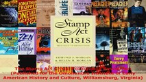 Read  The Stamp Act Crisis Prologue to Revolution Published for the Omohundro Institute of Ebook Free