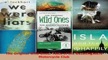 Read  The Original Wild Ones Tales of the Boozefighters Motorcycle Club PDF Online