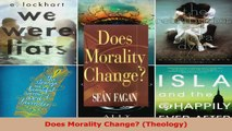 Read  Does Morality Change Theology EBooks Online