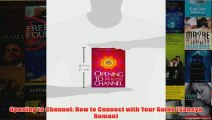 Opening to Channel How to Connect with Your Guide Sanaya Roman