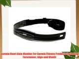 Garmin Heart Rate Monitor For Garmin Fitness Products including Forerunner Edge and Vivofit