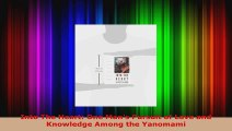 Read  Into The Heart One Mans Pursuit of Love and Knowledge Among the Yanomami EBooks Online