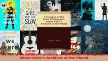 PDF Download  By David Okuefuna The Dawn of the Color Photograph Albert Kahns Archives of the Planet Download Online