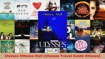 Read  Ulysses OttawaHull Ulysses Travel Guide Ottawa Ebook Free
