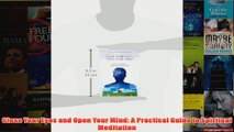 PDF Close Your Eyes and Open Your Mind: A Practical Guide to