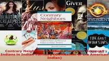 Read  Contrary Neighbors Southern Plains and Removed Indians in Indian Territory Civilization PDF Online