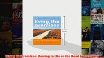 Living the Promises Coming to Life on the Road to Recovery