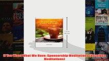 If You Want What We Have Sponsorship Meditations Hazelden Meditations
