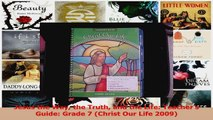 Read  Jesus the Way the Truth and the Life Teachers Guide Grade 7 Christ Our Life 2009 PDF Online