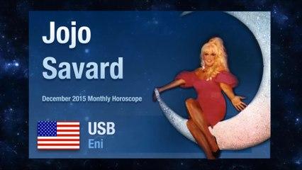 December 2015 Monthly Horoscope | Jojo Savard