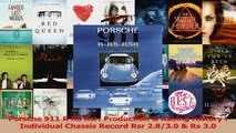 PDF Download  Porsche 911 R Rs Rsr Production  Racing History  Individual Chassis Record Rsr 2830 Download Full Ebook