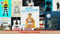 House of Testosterone One Moms Survival in a Household of Males Read Online