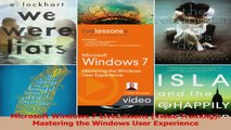 Microsoft Windows 7 LiveLessons Video Training Mastering the Windows User Experience Read Online