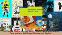 Microsoft Office Access 2003 Illustrated Complete CourseCard Edition Illustrated Series PDF