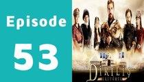 Dirilis Episode 53 Full on Hum Sitaray in High Quality