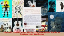 Natural Health after Birth The Complete Guide to Postpartum Wellness Read Online