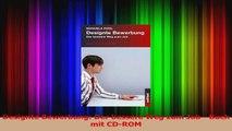 Lesen  Designte Bewerbung Der bessere Weg zum Job  Buch mit CDROM PDF Frei