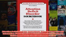 Attention Deficit Disorder Sourcebook Basic Consumer Health Information About Attention