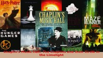Read  Chaplins Music Hall The Chaplins and their Circle in the Limelight PDF Free