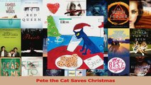 PDF Download  Pete the Cat Saves Christmas Read Full Ebook