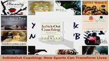 PDF Download  InSideOut Coaching How Sports Can Transform Lives PDF Online