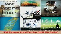 Read  LUXE European Grand Tour Box LUXE City Guides EBooks Online